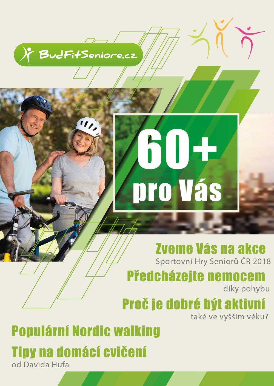 46c1e4d62f6 ... jehož cílem je oslovit a poskytnout zajímavé informace a atraktivní  nabídky pro skupinu lidí ve věku 60+ vyznávající aktivní životní styl.